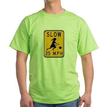 Slow 25 MPH Green T-Shirt