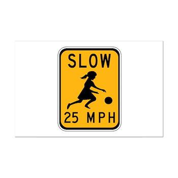 Slow 25 MPH Mini Poster Print