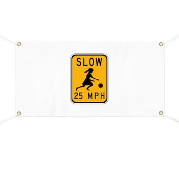 Slow 25 MPH Banner