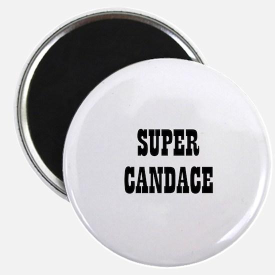 Super Candace Magnet