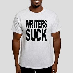 Writers Suck Light T-Shirt