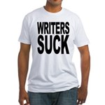 Writers Suck Fitted T-Shirt