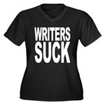 Writers Suck Women's Plus Size V-Neck Dark T-Shirt