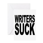 Writers Suck Greeting Card