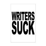 Writers Suck Mini Poster Print