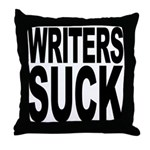 Writers Suck Throw Pillow