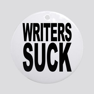 Writers Suck Ornament (Round)
