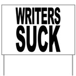 Writers Suck Yard Sign