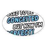 Perfect Princess Shirt Oval Sticker