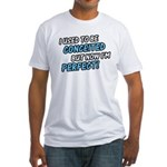 Perfect Princess Shirt Fitted T-Shirt