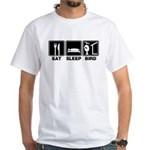 Eat Sleep Bird (v2) White T-Shirt