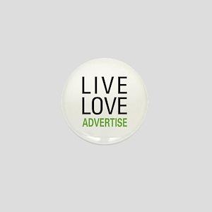 Live Love Advertise Mini Button