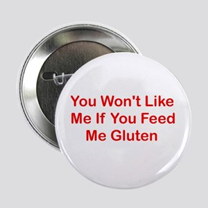 "Won't Like Me - Gluten 2.25"" Button"