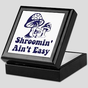 Riyah-Li Designs Shroomin' Ain't Easy Keepsake Box