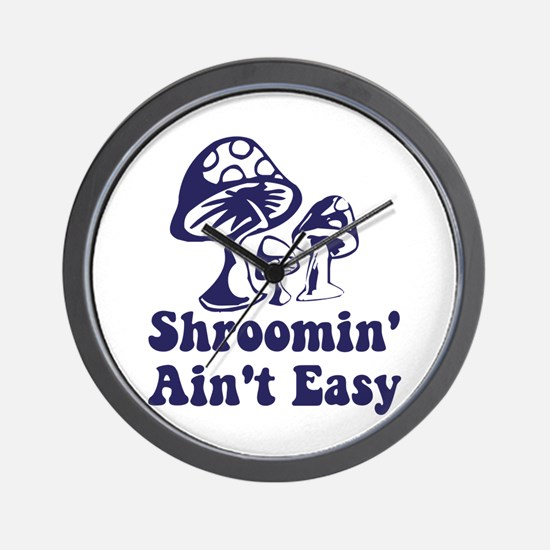 Riyah-Li Designs Shroomin' Ain't Easy Wall Clock