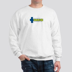 You Can Always Tell a Swede Sweatshirt