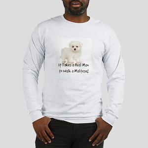 Real Men Walk Maltese Long Sleeve T-Shirt