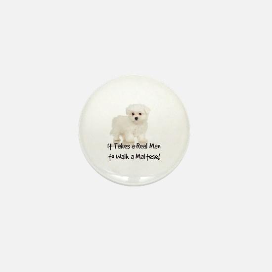 Real Men Walk Maltese Mini Button