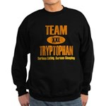 Team Tryptophan Sweatshirt (dark)