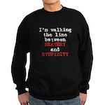 Walk Line Bravery Stupidity Sweatshirt (dark)