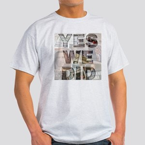Yes We Did Light T-Shirt