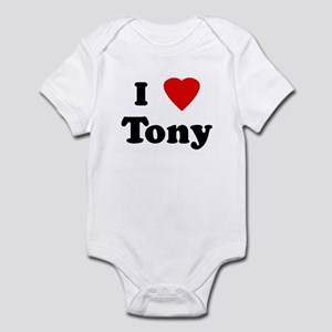 I Love Tony Infant Bodysuit
