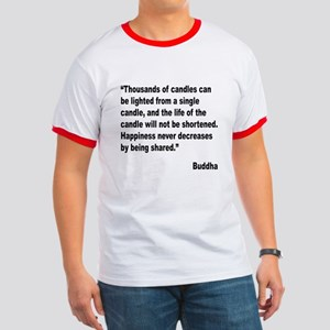Buddha Shared Happiness Quote Ringer T