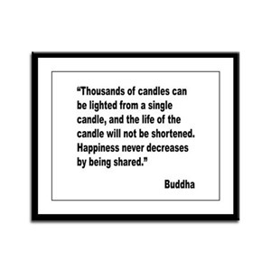 Buddha Shared Happiness Quote Framed Panel Print