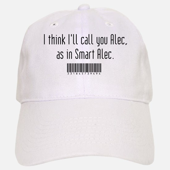 Smart Alec Baseball Baseball Cap