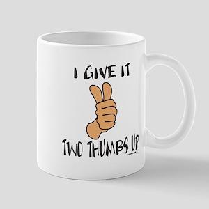 TWO THUMBS UP Mug