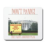 They Have Another Plan Mousepad