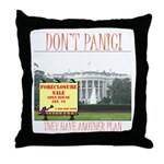 They Have Another Plan Throw Pillow