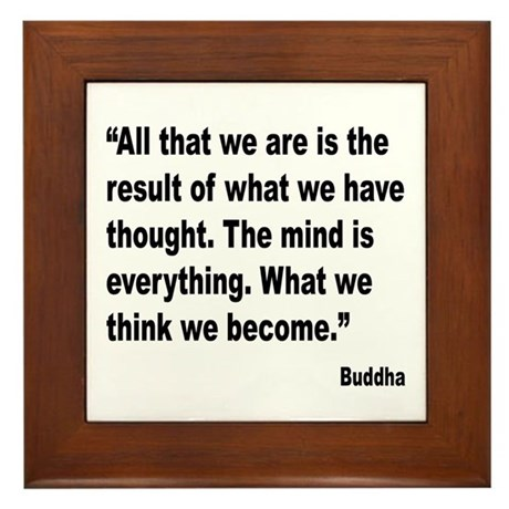Buddha Mind Is Everything Quote Framed Tile