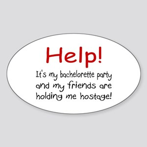 Help! My Bachelor Party...Being Held Hostage Stick