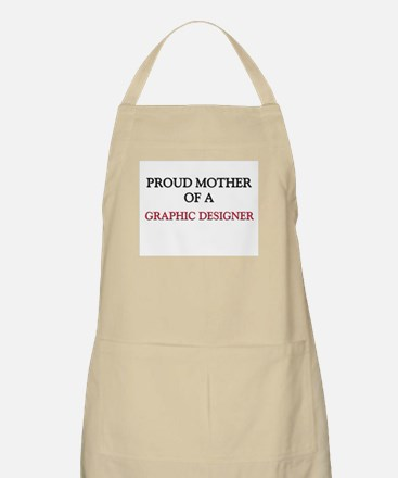 Proud Mother Of A GRAPHIC DESIGNER BBQ Apron