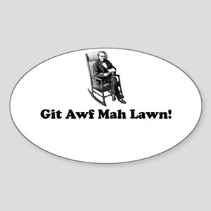 Old Man Cruthers Said It! Oval Sticker
