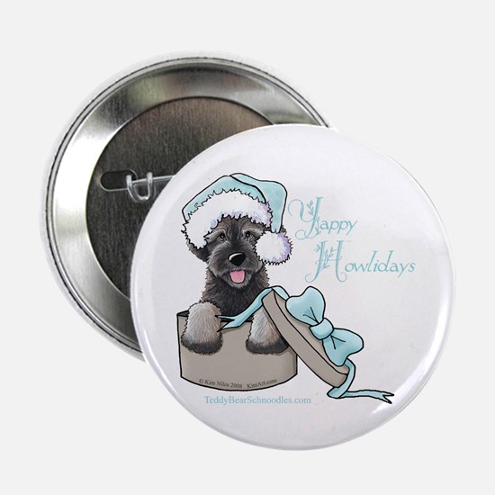 "Schnoodle Howliday 2.25"" Button"
