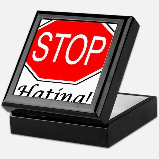 Stop Hating Keepsake Box