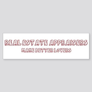 Real Estate Appraisers make b Bumper Sticker