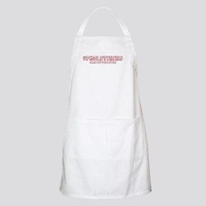 Upholsterers make better love BBQ Apron