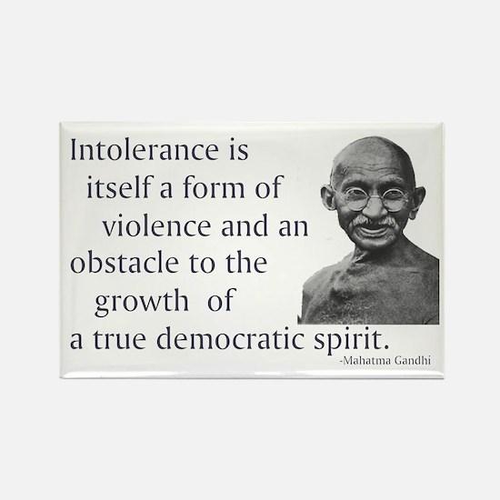 Gandhi quote - Intolerance is Rectangle Magnet