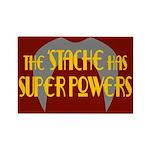 'Stache super powers. Rectangle Magnet
