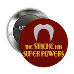 'Stache super powers. 2.25