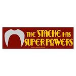 'Stache super powers. Bumper Sticker