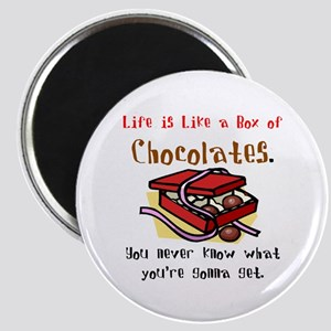 Life is a Box of Chocolates Magnet
