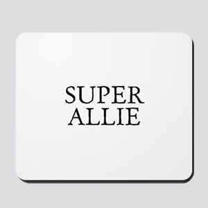 Super Allie Mousepad