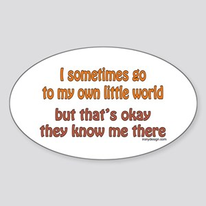 My Own Little World Sticker (Oval)
