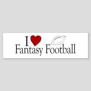 I Love Fantasy Football Bumper Sticker