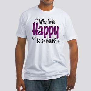 Limit Happy Hour? Fitted T-Shirt