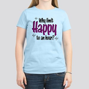 Limit Happy Hour? Women's Light T-Shirt